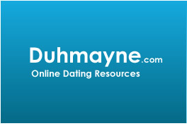 Duhmayne.com Online Dating Resources